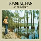 Duane Allman's Posthumous Career Retrospective 'An Anthology' To Be Reissued On Vinyl On October 28 Via Mercury/UMe