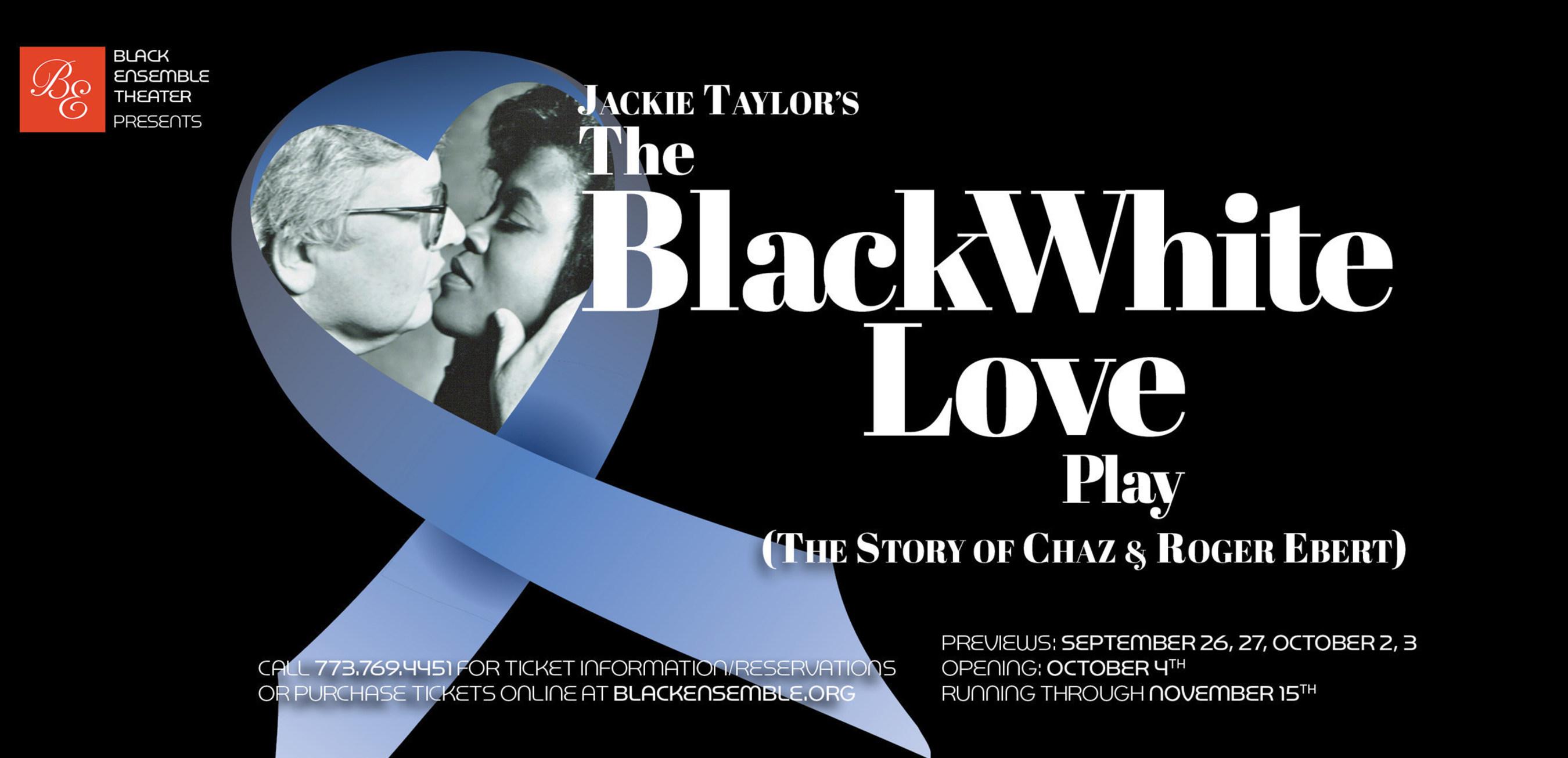 RogerEbert.com announces the premiere of THE BLACK WHITE LOVE PLAY (The Story of Chaz & Roger Ebert)