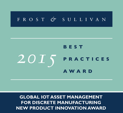 2015 Global IoT Asset Management for Discrete Manufacturing New Product Innovation Award (PRNewsFoto/Frost & Sullivan)