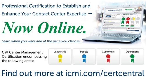 The International Customer Management Institute (ICMI) today announced the launch of Certification Central, a new e-learning solution to provide mastery-level call center certification in a completely online, on-demand environment.  (PRNewsFoto/International Customer Management Institute (ICMI)/UBM Live)