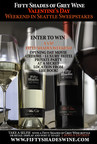 Fifty Shades Of Grey Wine Offers Fans The Chance To Live Like Christian And Anastasia (PRNewsFoto/Fifty Shades of Grey Wine)