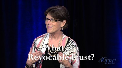 """What is a Revocable Trust?"" presented by ACTEC Past President Professor Mary F. Radford, Georgia State University College of Law"