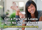 Get a personal loan with no credit check.  (PRNewsFoto/PersonalLoansForBadcredit.org)