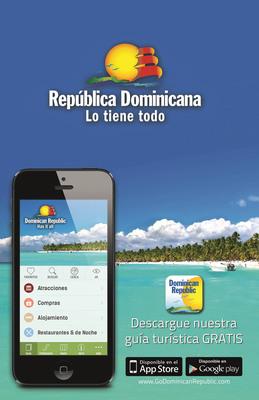 Viajar a Republica Dominicana es ahora mas facil que nunca gracias a la recien lanzada aplicacion para viajeros/ Travel to Dominican Republic is now easier than ever thanks to this newly-launched travel app. (PRNewsFoto/Dominican Republic Ministry of Tourism)