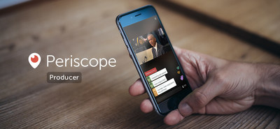 Twitter Announces Periscope Producer, A New Way to Share Professional, Produced Live Video