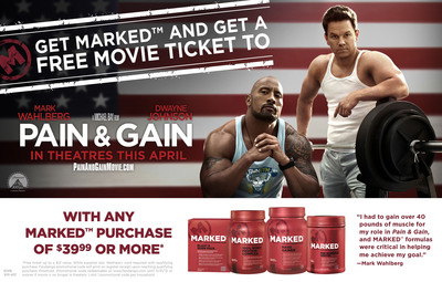 "MARKED™ ""Pain & Gain"" Movie Ticket Promotion"