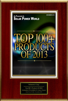 Solmetric Corp. Selected For ''Top 100 + Products Of 2013''
