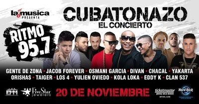 "LAMUSICA AND RITMO 95.7FM PRESENTS THE BIGGEST PARTY IN SOUTH FLORIDA, ""EL CUBATONAZO-EL CONCIERTO"" ON NOVEMBER 19th & 20th AT THE HARD ROCK LIVE IN HOLLYWOOD"