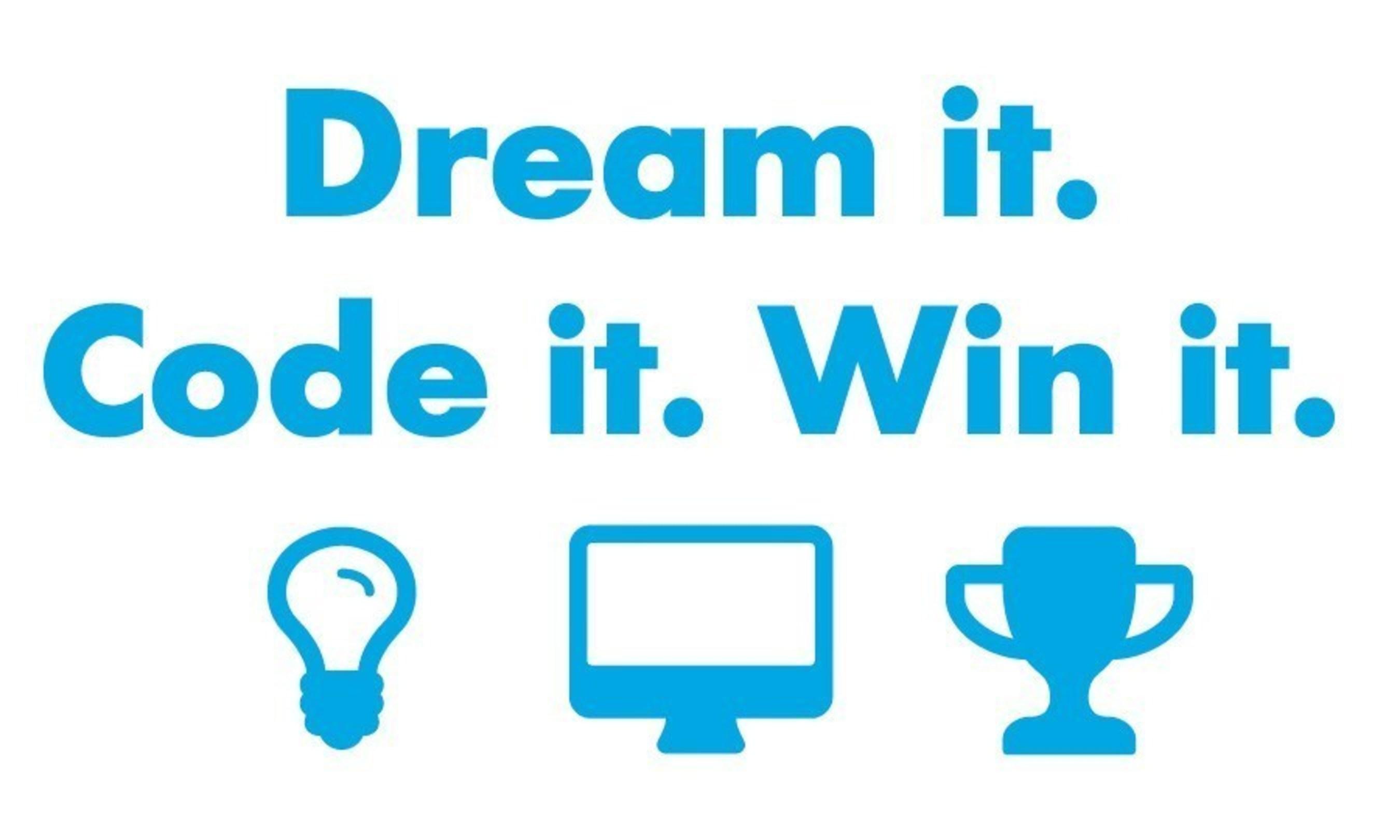 Dream it. Code it. Win it.