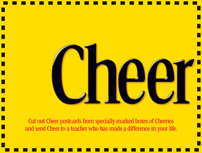 Cheerios is making it simple to say thank you to a favorite teacher from your childhood or your child's current teacher through the Cheerios(R) Send Cheer to Teachers program.  (PRNewsFoto/Cheerios)