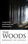 The Woods, by Ronald Lee Geigle.  (PRNewsFoto/WordVirgin)