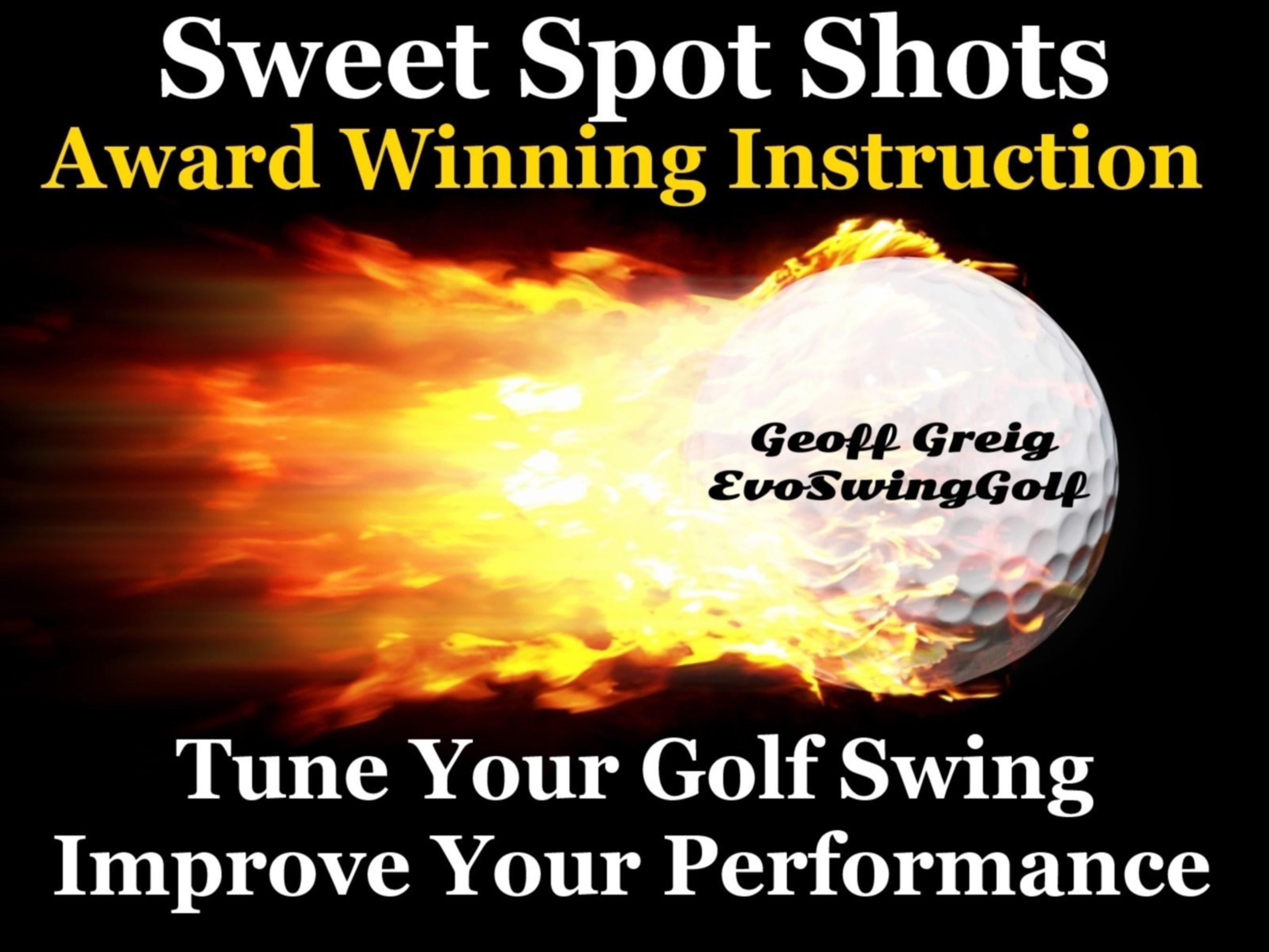 """Golf Performance Guru Launches """"Sweet Spot Shots"""" Evolutionary Improvement Videos"""