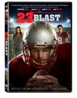 23 Blast arrives on DVD January 20 from Ocean Avenue Entertainment