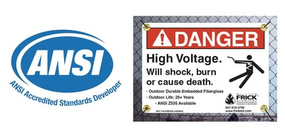 William Frick & Company is now an ANSI-Accredited Standards Developer. We also offer a full line of custom ANSI-compliant signs, labels and lockout tags.