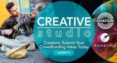 OVATION AND ROCKETHUB TO LAUNCH CREATIVE STUDIO,CROWDFUNDING DESIGNED FOR CREATORS AND ARTISTS, THIS OCTOBER - Artists Can Submit Their Crowdfunding Idea for a Chance to be Featured on TV and Win $5,000 Toward Their Project - http://creativestudio.ovationtv.com