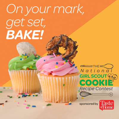 Enter first National Girl Scout Cookie Recipe Contest, Sponsored by Taste of Home at www.girlscouts.org/recipecontest