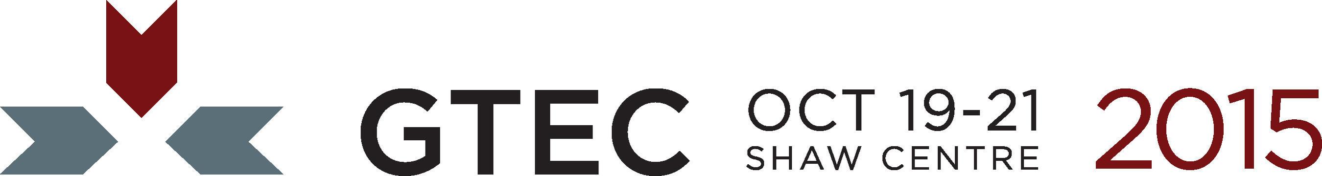 GTEC 2015 - October 19-21 - Shaw Centre, Ottawa