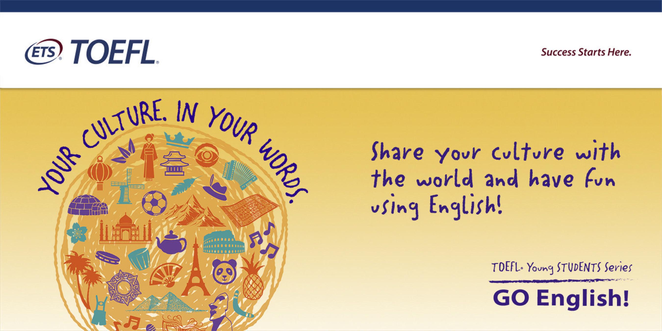 TOEFL® Young Students Series GO English! Le projet est relancé pour une seconde fois