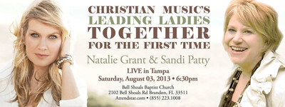 Tampa Bay's Night of Inspiration with Christian Music's Leading Ladies Natalie Grant & Sandi Patty: LIVE in Tampa August 03, 6:30PM Bell Shoals Baptist Church, Brandon, FL