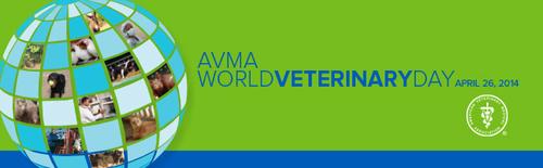 AVMA Celebrates World Veterinary Day! April 26, 2014  (PRNewsFoto/AVMA)