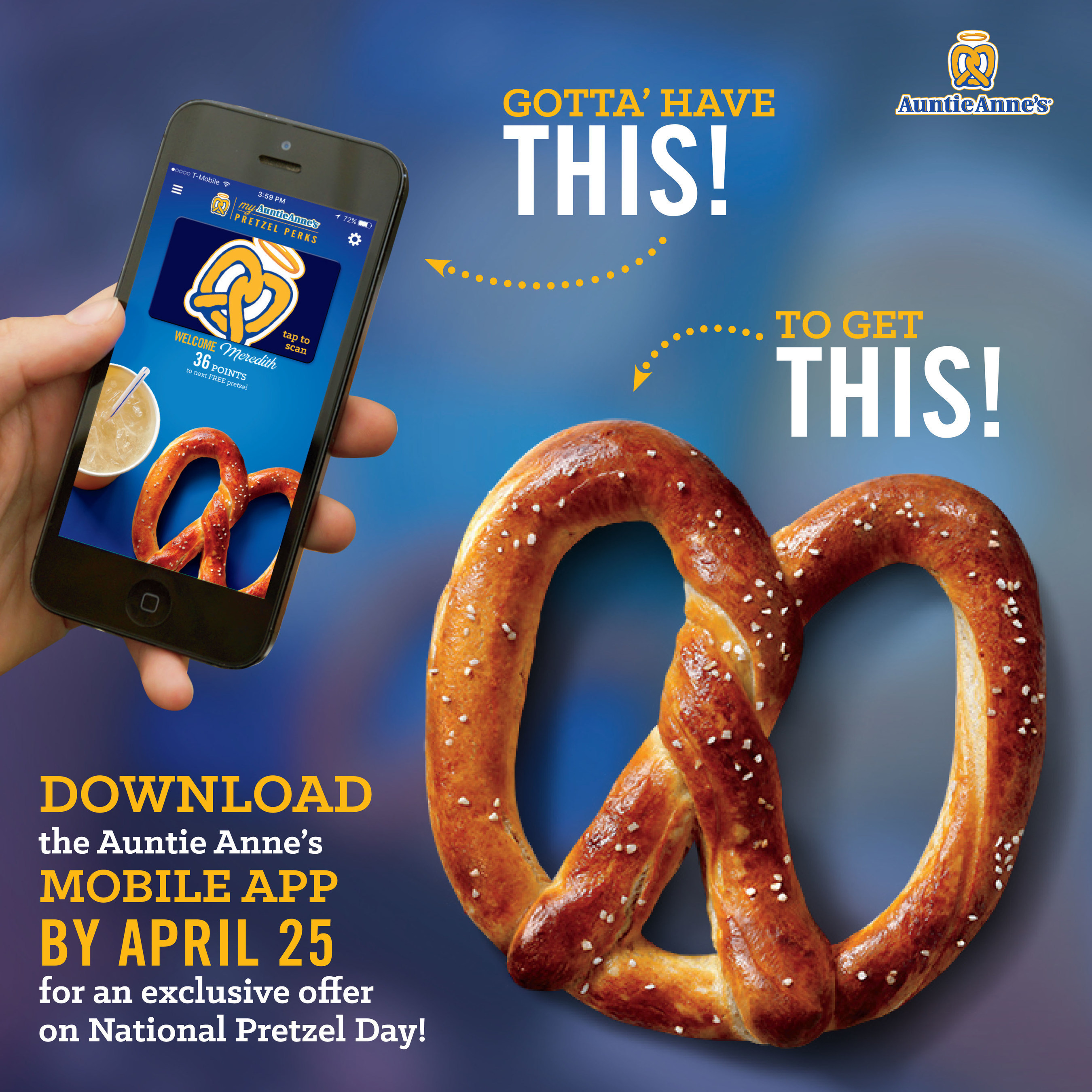 Download Auntie Anne's Pretzel Perks App to receive a FREE Pretzel on National Pretzel Day, plus a chance to win FREE Pretzels for a year!