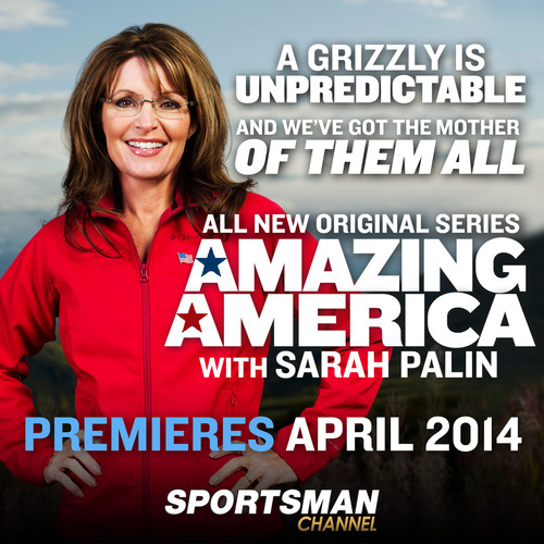 """Sarah Palin Joins Sportsman Channel as Host of Original Series """"Amazing America with Sarah Palin"""". (PRNewsFoto/Sportsman Channel) (PRNewsFoto/SPORTSMAN CHANNEL)"""