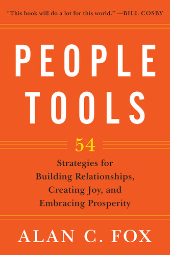 People Tools Is #1 Amazon Bestseller - Author Alan C. Fox Is Fast Becoming The Most Powerful New Voice In Personal Growth. (PRNewsFoto/Alan C. Fox) (PRNewsFoto/ALAN C. FOX)