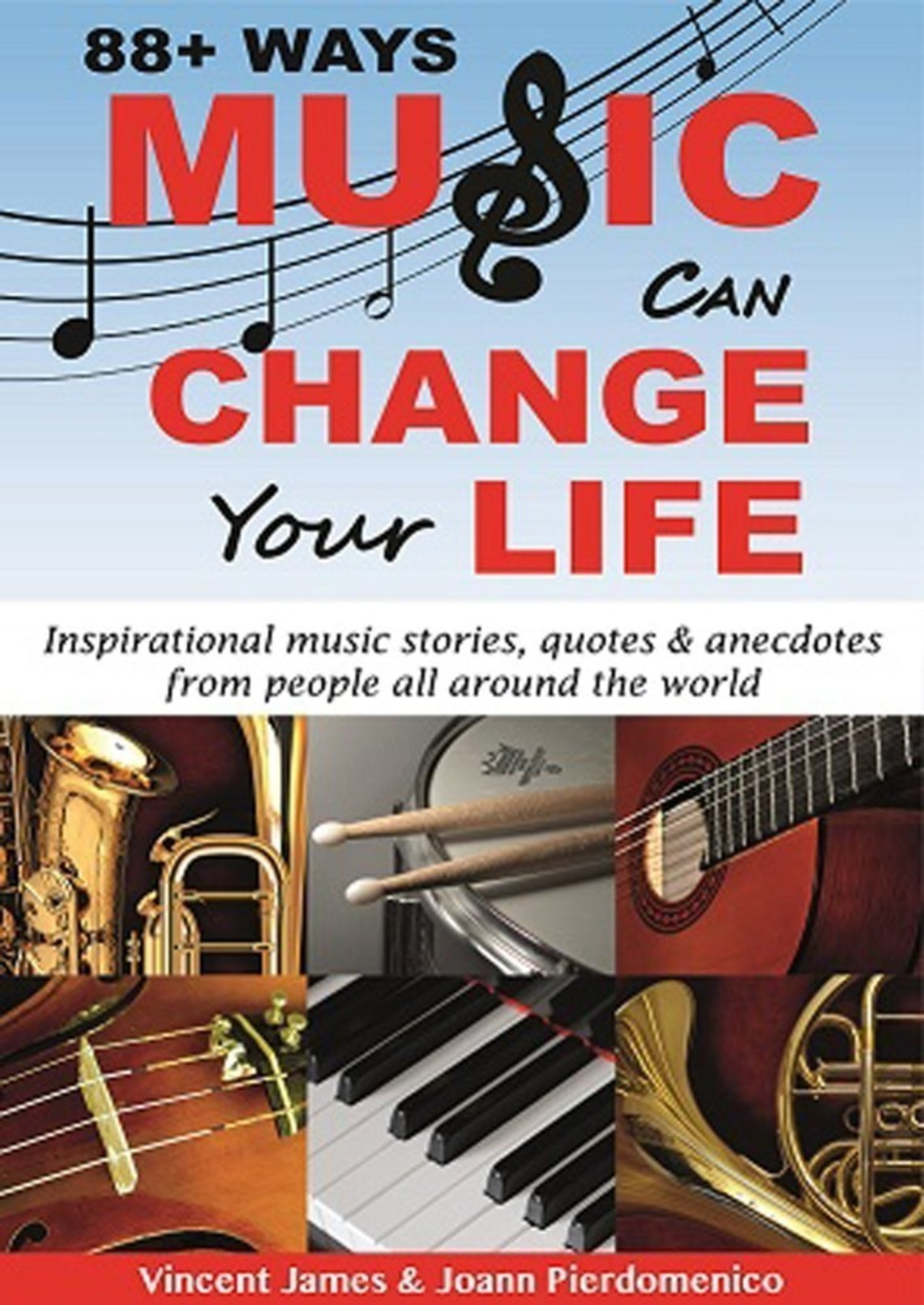'88+ Ways Music Can Change Your Life' Endorsed by Bestselling Author Jack Canfield