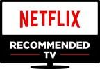 Netflix Announces 'Netflix Recommended TV' Program