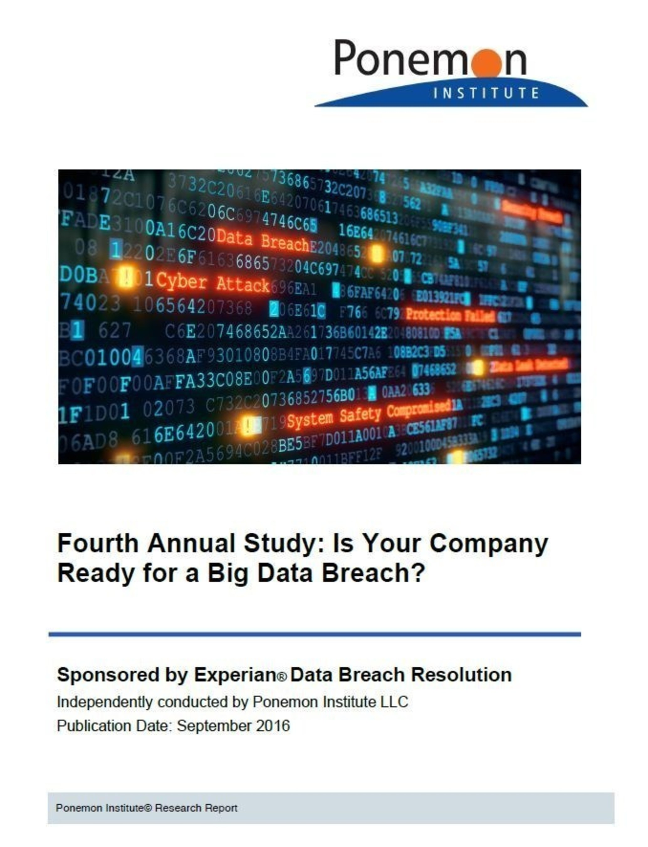 Fourth Annual Preparedness Study from Experian Data Breach Resolution: Is your company ready for a big data breach?