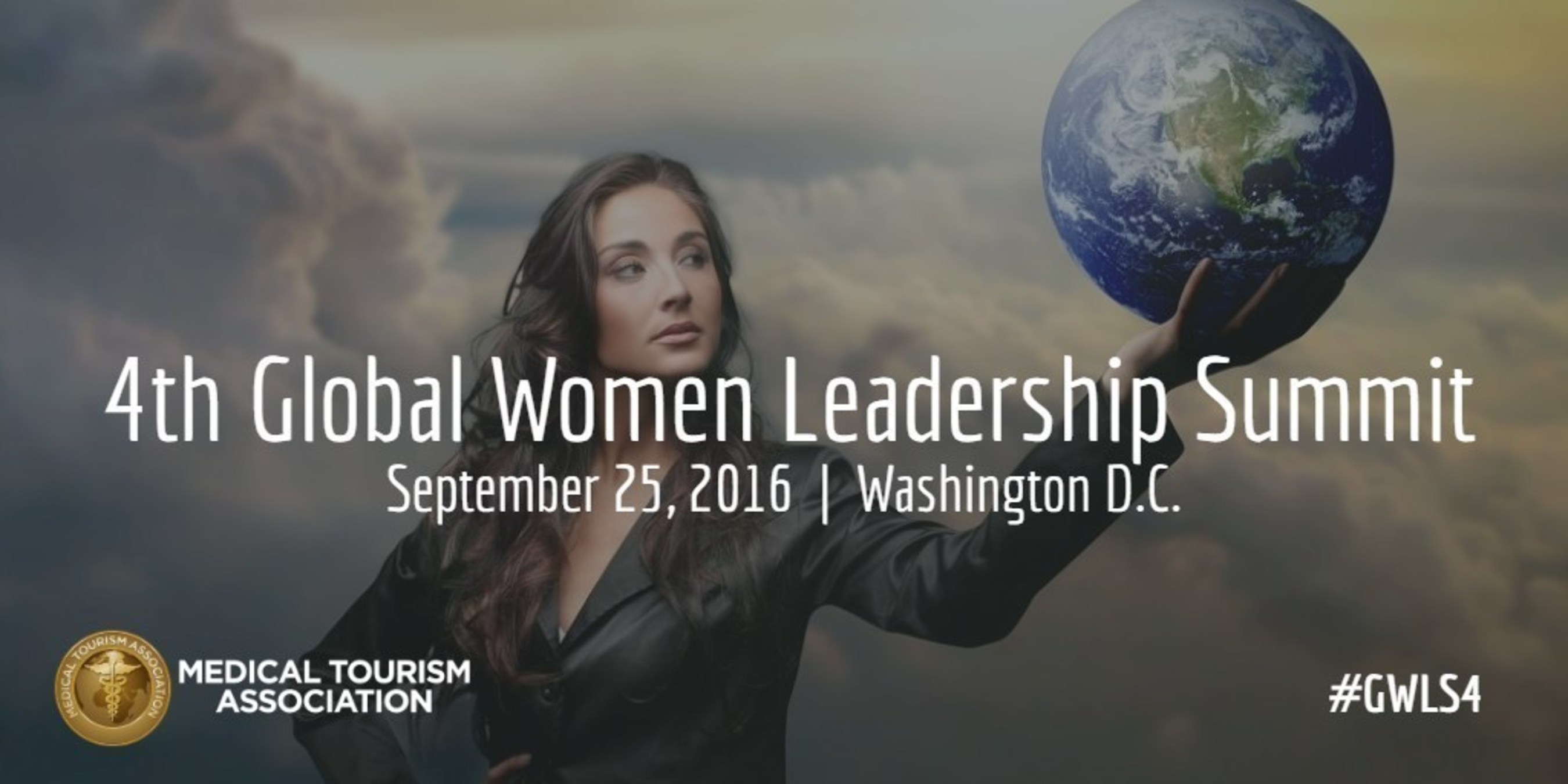 The 4th Global Women's Leadership Summit is set to take place in Washington, D. C. this September 25, 2016.