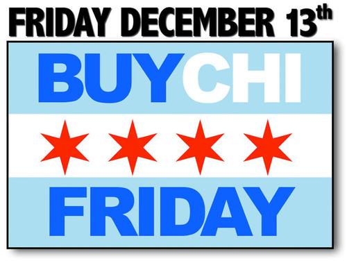 Buy Chicago brands on Friday, December 13, 2013. (PRNewsFoto/BUYCHI Friday) (PRNewsFoto/BUYCHI FRIDAY)