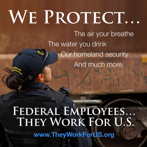 Campaign Promoting Federal Workers Launches.  (PRNewsFoto/National Treasury Employees Union)