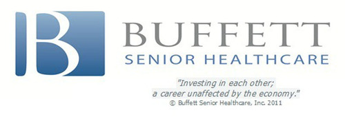 "Buffett Senior Healthcare ""Investing in each other; a career unaffected by the economy.""  ..."