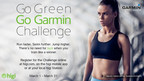"Go Green, ""Go Garmin"" March Challenge."
