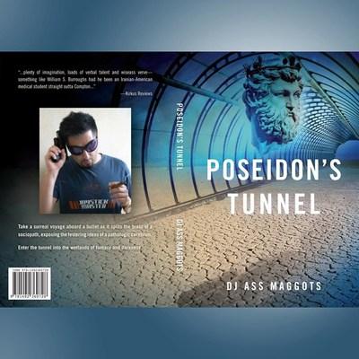 """""""Poseidon's Tunnel"""" By DJ Ass Maggots (PRNewsFoto/DJ Ass Maggots)"""