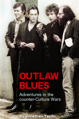Outlaw Blues by author Jonathan Taplin is a searing tale of the rock and roll and film revolutions of the 1960s and 1970s told by an insider who worked with Bob Dylan and The Band, George Harrison and Martin Scorsese to change the cultural landscape of America. The book is one of the first Enhanced E-Books with more than 100 video clips embedded throughout the story of the American counter-culture.  (PRNewsFoto/Jonathan Taplin)