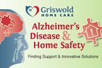 Griswold Home Care Promotes Home Safety for People with Alzheimer's Disease