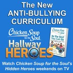 Chicken Soup for the Soul Launches Anti-Bullying Program in Schools Nationwide; Literacy-Based Program Brings the Power of Storytelling to the Fight Against Bullying in Partnership with The Boniuk Foundation