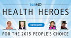 2015 WebMD Health Hero People's Choice Nominees