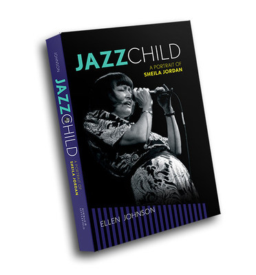 Jazz Child: A Portrait of Sheila Jordan by Ellen Johnson (PRNewsFoto/Ellen Johnson)