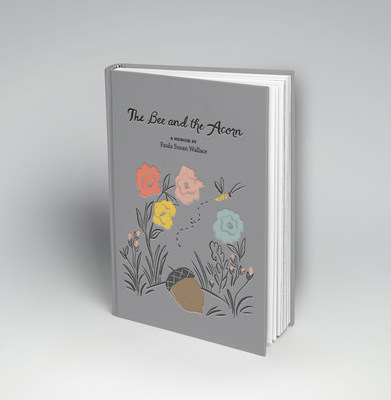 Paula Wallace, President and Founder of the Savannah College of Art and Design (SCAD), announced today the release of The Bee and the Acorn, her memoir.