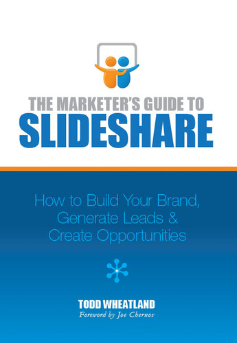 New Book The Marketer's Guide to SlideShare Teaches Content Marketers How to Use SlideShare to Grow