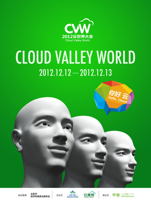 Cloud Valley World 2012, which focuses on Cloud computing and Big data, opens in Beijing Today. CVW2012 is created by Cloud Valley and hosted by China-cloud Network.  (PRNewsFoto/China-cloud Network)