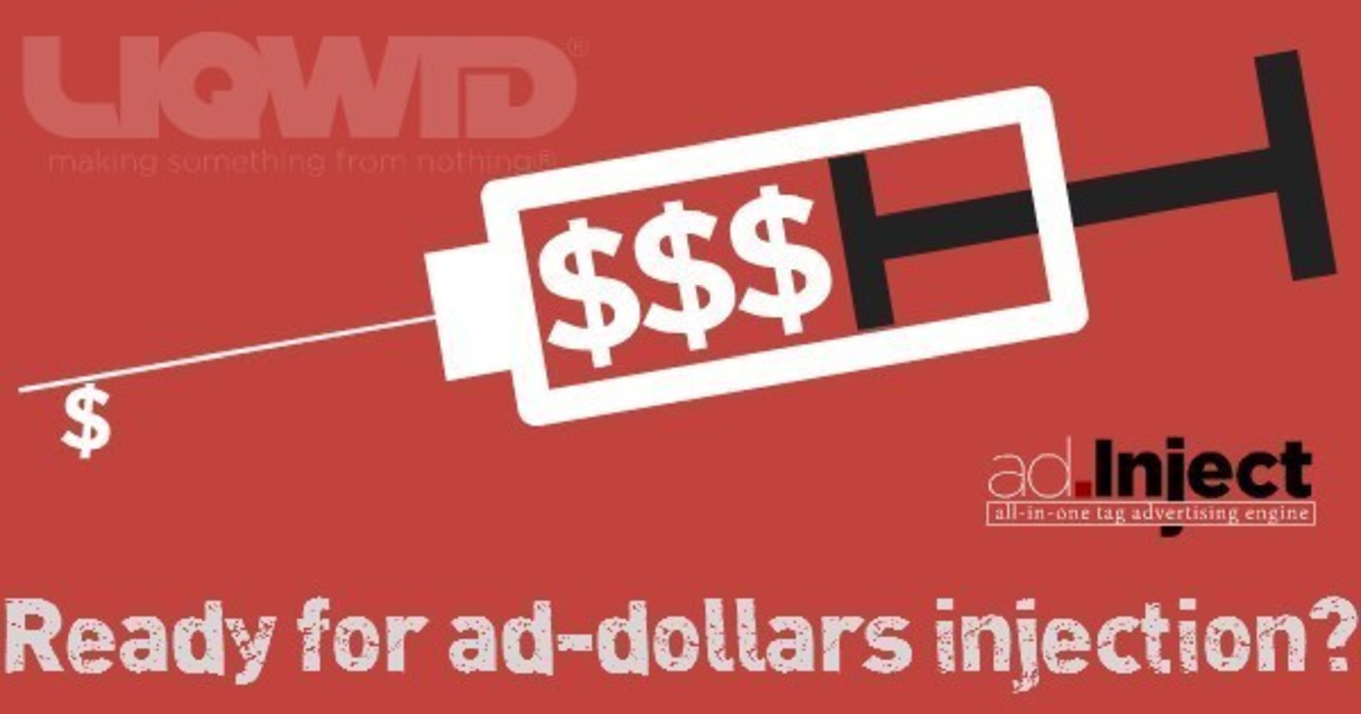 LIQWID® Launches ad.Inject, the All-in-One Tag Monetization Solution