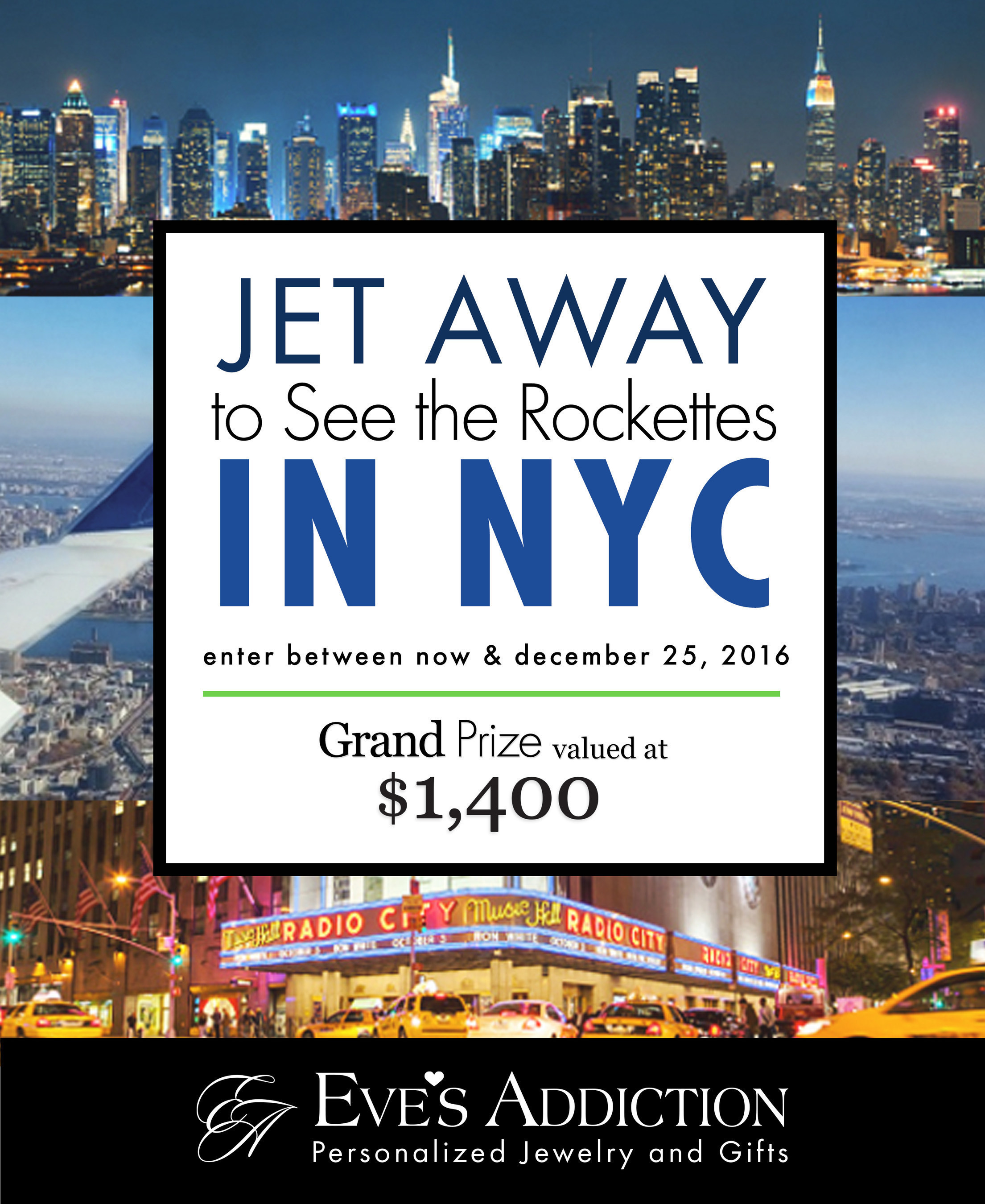 Eve's Addiction Launches the Jet Away to See the Rockettes in NYC Sweepstakes