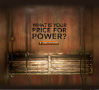 WHAT IS YOUR PRICE FOR POWER?.  (PRNewsFoto/Starz Entertainment, LLC)