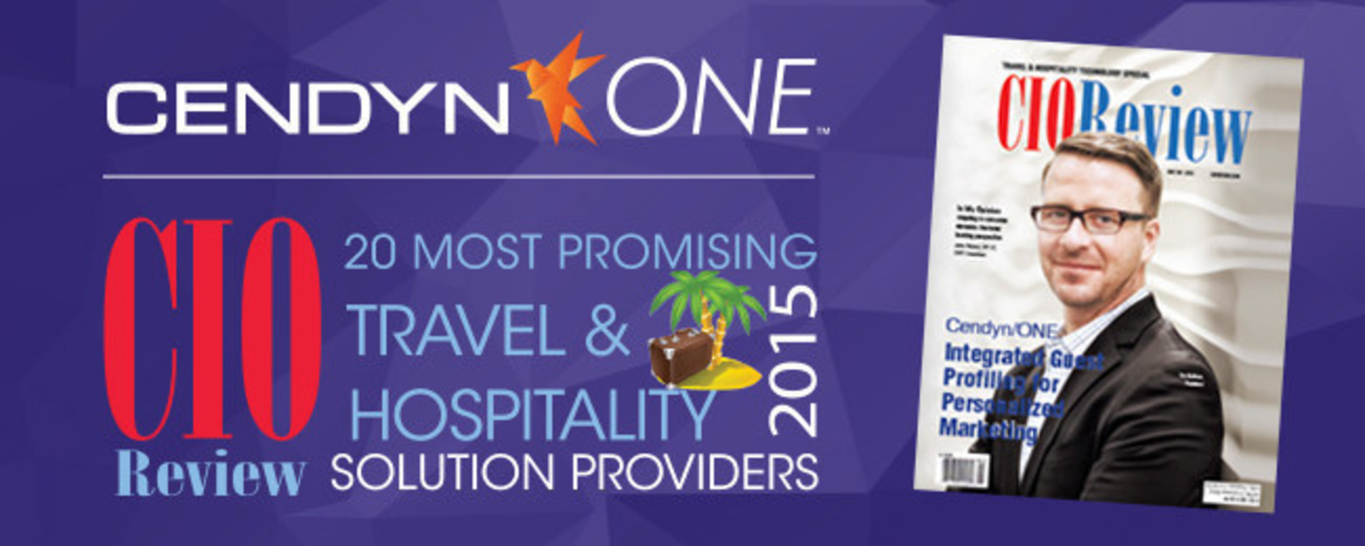 Cendyn/ONE™ named by CIO Review as one of the '20 Most Promising Travel & Hospitality Solution