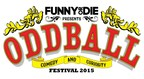 The World's Biggest Comedy Tour Is Back: FUNNY OR DIE PRESENTS THE ODDBALL COMEDY & CURIOSITY FESTIVAL Starring Aziz Ansari With Very Special Guest Star Amy Schumer