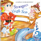 Captain No Beard and the crew of the Flying Dragon welcome a new crew member, when Cabin Girl Cayla joins the ship. Responsible for his little sister, Captain No Beard is not very happy because he finds his newest charge a distraction.  (PRNewsFoto/Red Feather Books)